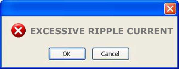 what is excessive ripple current